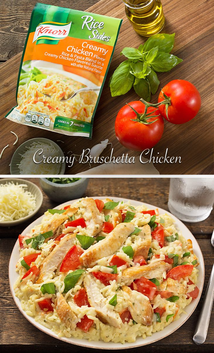 In the same amount of time it takes to order a pizza, you can whip up our Creamy Bruschetta Chicken recipe using ingredients you already have in your kitchen! 1. Cook chicken in a large skillet and remove. 2. Prepare Knorr Rice Sides – Creamy Chicken flavor in the same skillet. 3. Stir in chicken and tomatoes. 4. Sprinkle with mozzarella and basil.