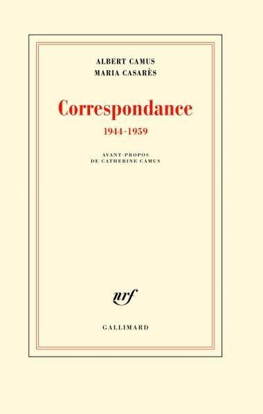 Dans /Résidente privilégiée,/ ses Mémoires parus en 1980, Maria Casarès (1922-1996) écrivait à propos d'Albert Camus qu'il avait été pour elle, au long des quelque quinze années que dura leur relat...