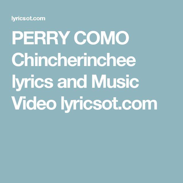 PERRY COMO Chincherinchee lyrics and Music Video lyricsot.com