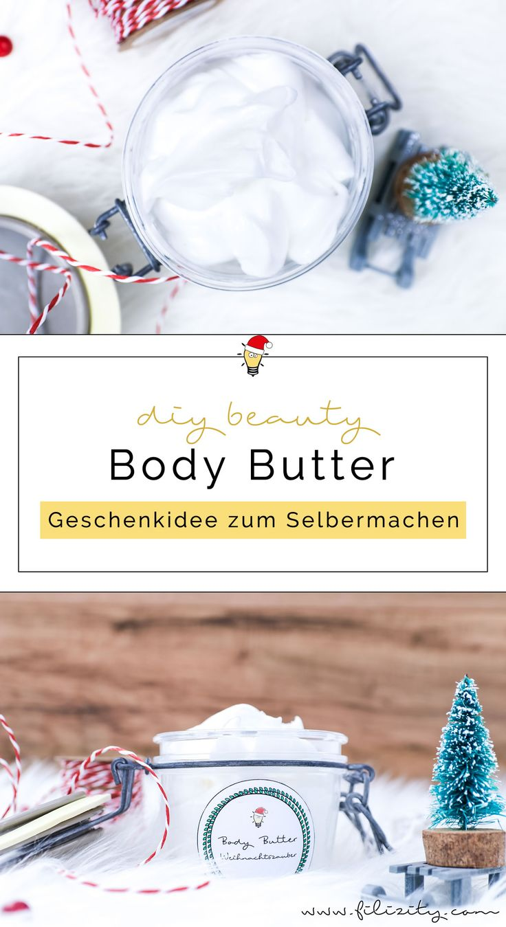 DIY Gift Idea: Making body butter yourself