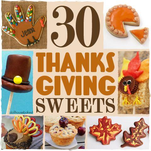 30 Thanksgiving Treats #thanksgiving #treats