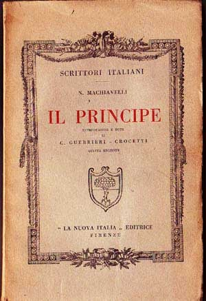 Il Principe by Niccolo Machiavelli —before all else, be armed.