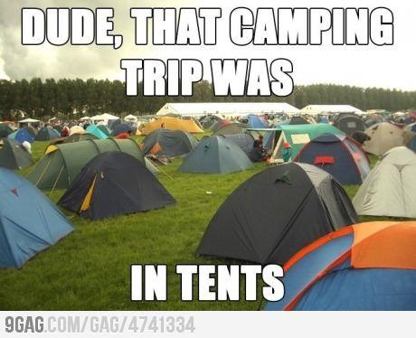 In tents? Intense! Hahaha in tents!