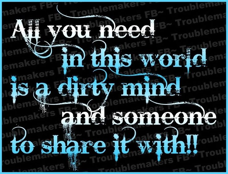 dirty mind quotes - photo #19