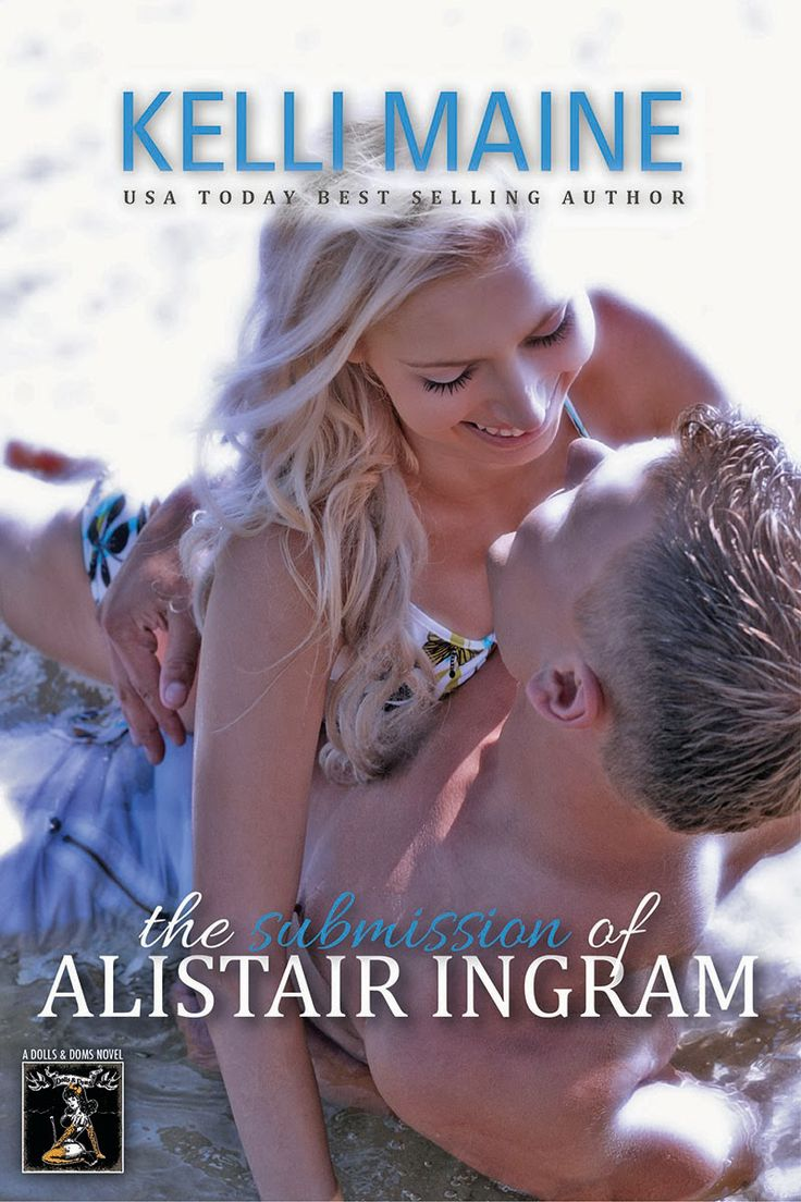The Submission Of Alistair Ingram €� Kelli Maine