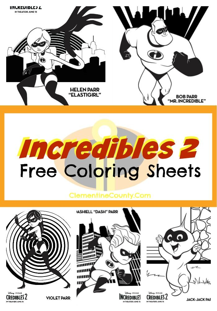 Incredibles 2 Coloring Pages And Activity Sheets Clementine County Incredibles Birthday Party Disney Printables The Incredibles