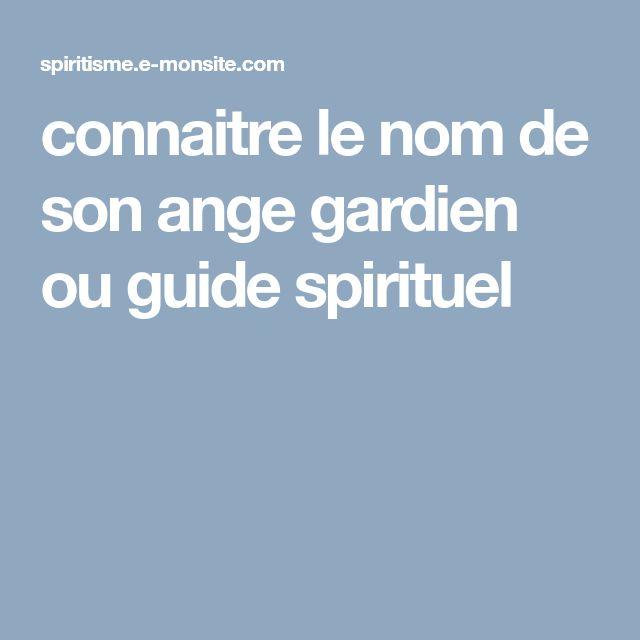 connaitre le nom de son ange gardien ou guide spirituel