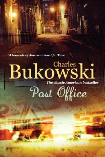 Post Office by Charles Bukowski, http://www.amazon.com/dp/B005TKC2CA/ref=cm_sw_r_pi_dp_501ovb1BK5F5Z