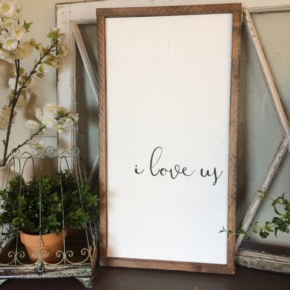 I Love Us Framed Wood Sign Farmhouse Decor Wood