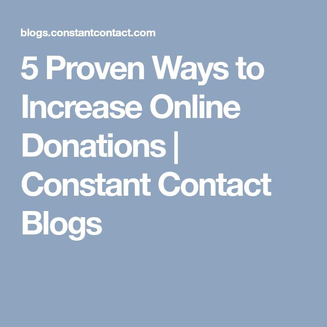 5 Proven Ways to Increase Online Donations | Constant Contact Blogs