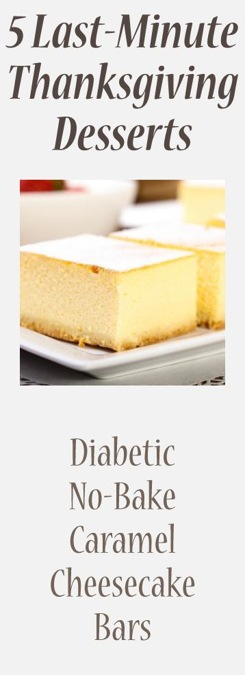5 Last-Minute Thanksgiving Desserts: Diabetic No-Bake Caramel Cheesecake Bars