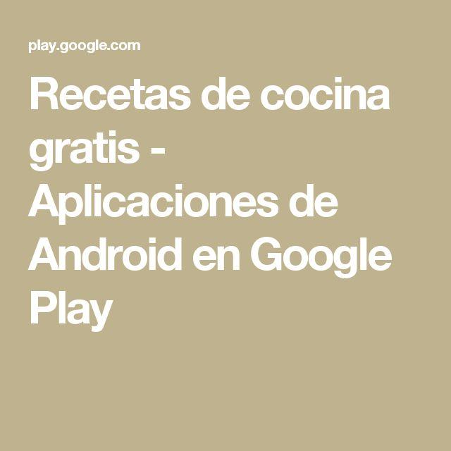 Recetas de cocina gratis - Aplicaciones de Android en Google Play