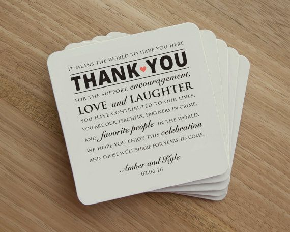 Thank your wedding guests with personalized drink coasters. These are sure to make a great impression!  Coasters are sized 4x4 with rounded corners.  Printed on sturdy absorbent off-white coaster board. _____________________________________________________________________  PRICING:  The minimum order is 20 coasters and can be purchased in the following increments:  20 Coasters - $35 40 Coasters - $50 60 Coasters - $65 80 Coasters - $80 100 Coasters - $95 150 Coasters - $125 200 Coasters…