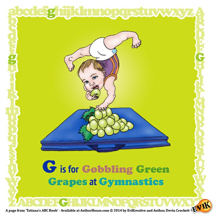 """G is for Gobbling Green Grapes at Gymnastics"" Preview Page from Tatiana's ABC Book - On sale now at AuthorHouse.com: lnkd.in/dyweh4e"