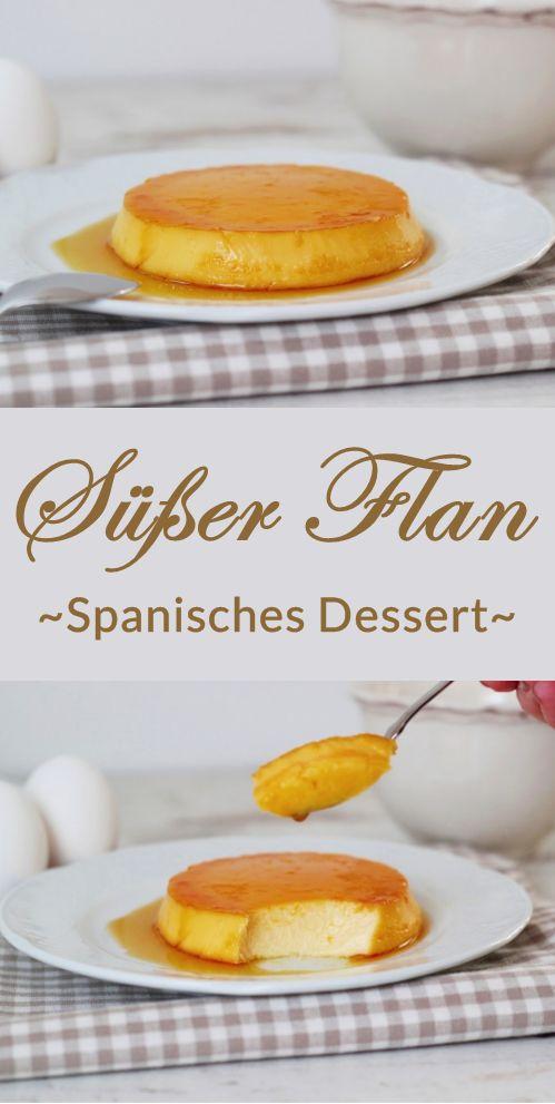Rezept für einen leckeren traditionellen Karamell Flan - Spanisches Dessert mit selbst gemachter Karamellsoße - Creme au Caramel | #flan #spanish #dessert #recipe #rezept