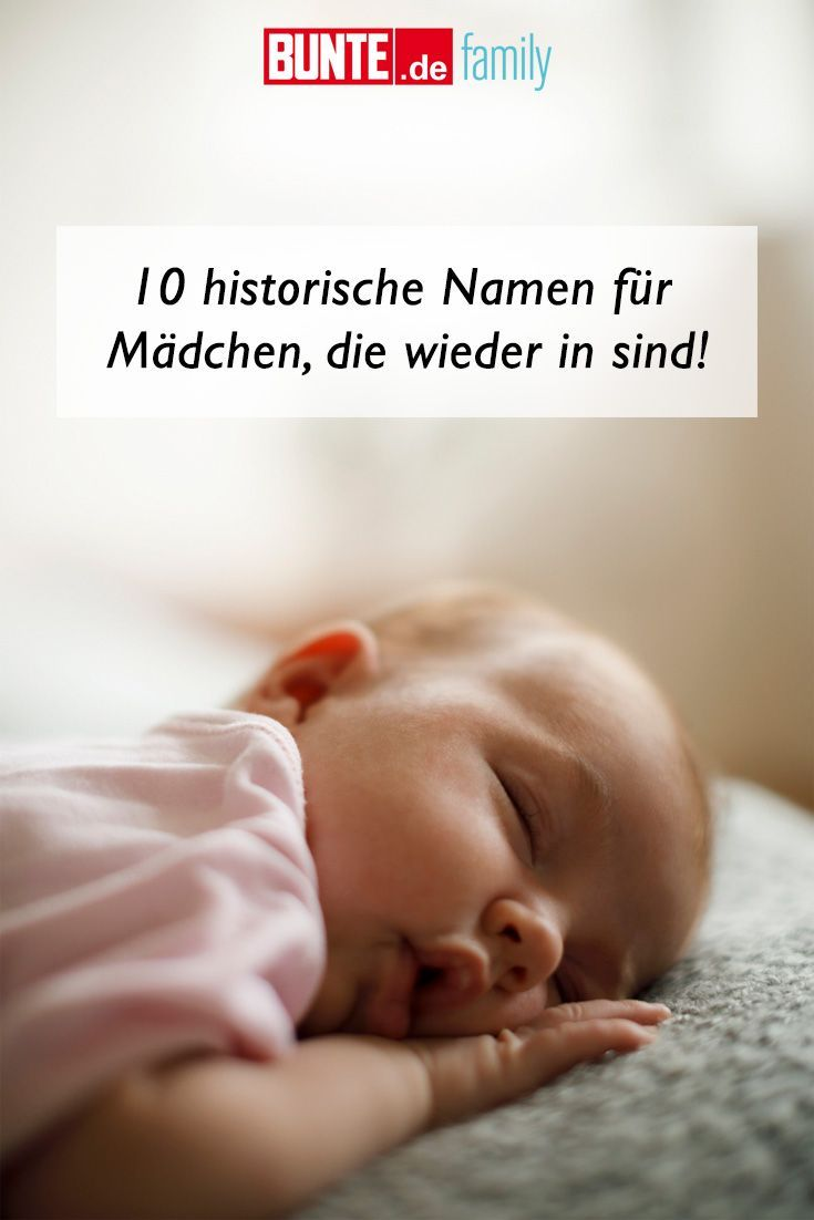 Beliebte Baby Namen 10 Historische Namen Fur Madchen Die Wieder In Sind Name Madchen Namen Traditionelle Namen