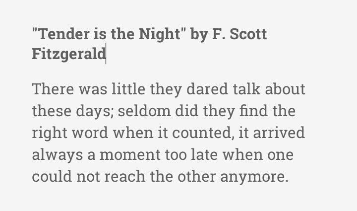 """Quote from """"Tender is the Night"""" by F. Scott Fitzgerald"""