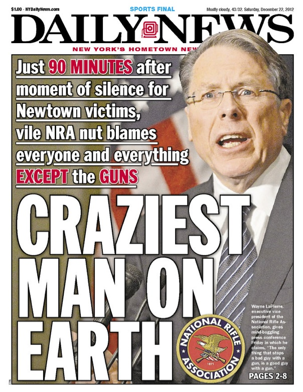 NRA's LaPierre: Craziest Man on Earth