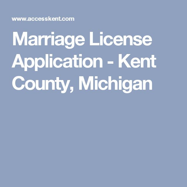 Marriage License Application - Kent County, Michigan