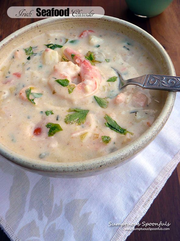 » Irish Seafood Chowder Sumptuous Spoonfuls
