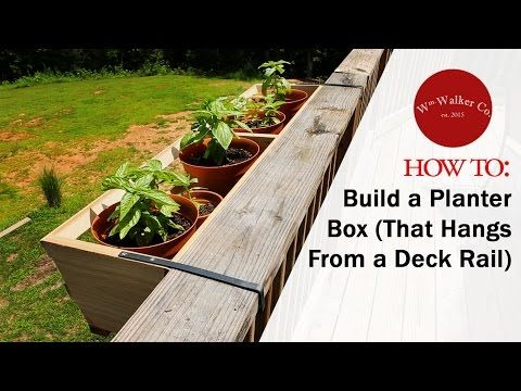 How to Build a Planter Box (to hang from a deck rail) - YouTube