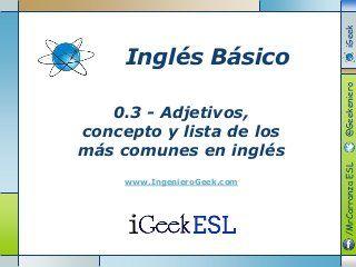 0.3 Adjetivos, concepto y lista de los más comunes en inglés