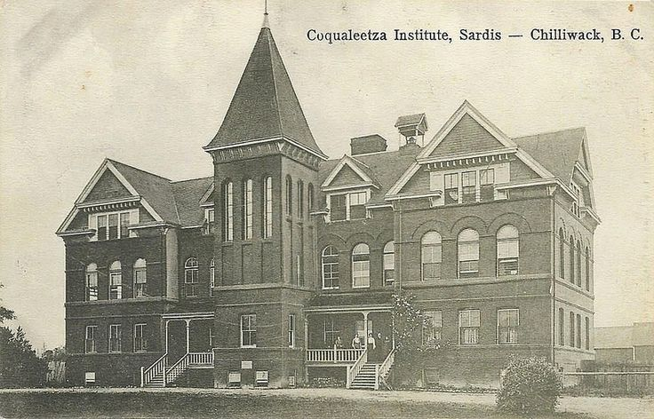 Coqualeetza Institute, Sardis, BC, 1886 To 1940. The Origional Building Burned Down In 1891,When The New Building Opened In 1894 It Was The Largest Indian Residential School In British Columbia.