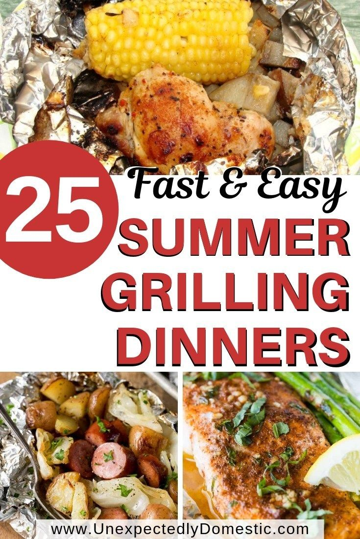 25 Delicious And Easy Foil Pack Dinners Perfect For The Grill