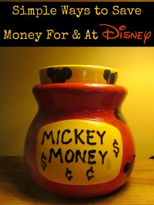A few easy tips to help you save FOR your trip & a few more to help you save while AT Disney World