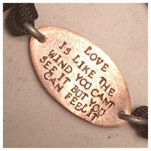 Love is like the wind you can't see it but you can feel it, a walk to remember quote, flattened penny bracelet