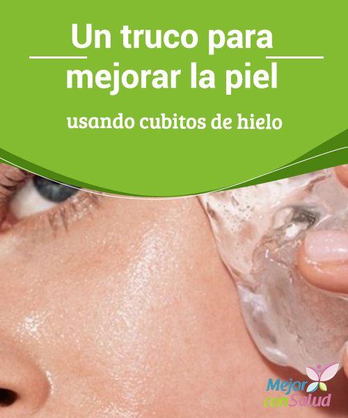 Un truco para mejorar la piel usando cubitos de hielo   ¿Sabías que los cubitos de hielo son muy saludables para cuidar tu piel? Descubre los beneficios que obtienes por utilizarlos en tu rutina.