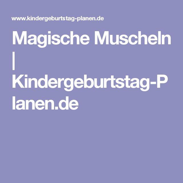 Magische Muscheln | Kindergeburtstag-Planen.de