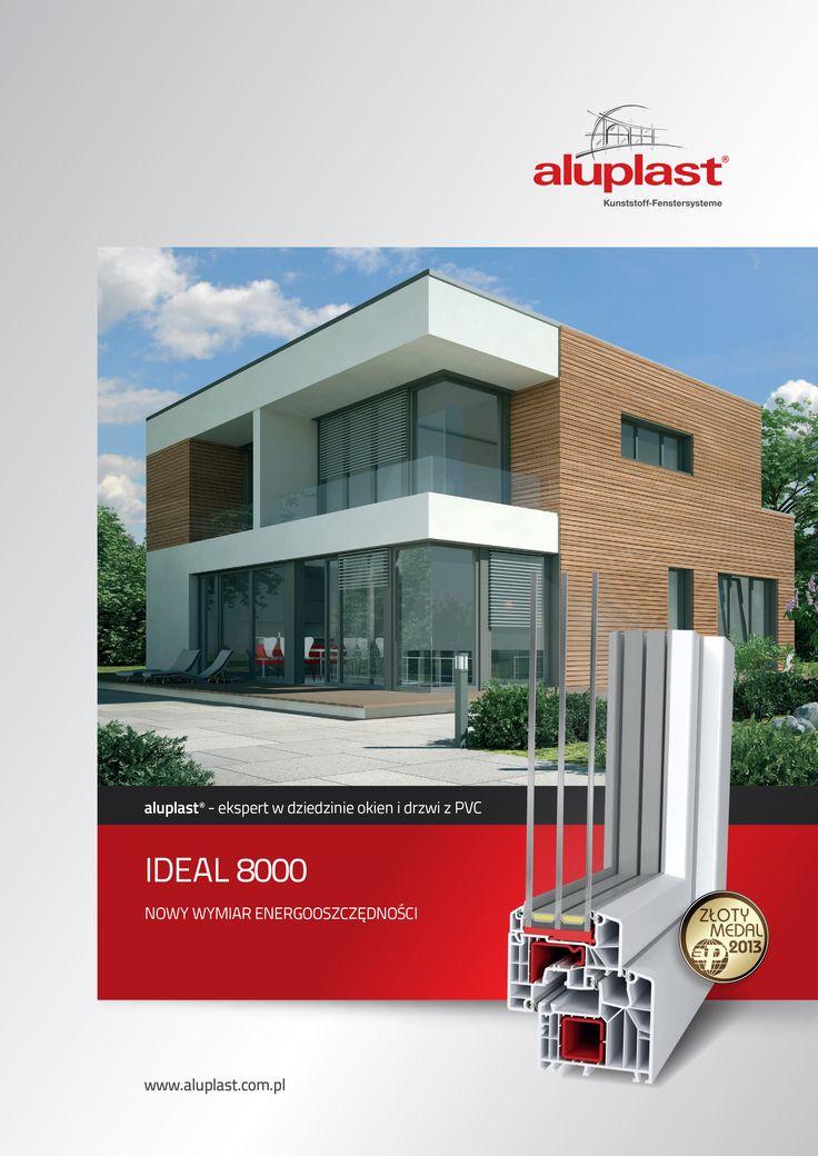 #ideal8000; #aluplast; #okna i drzwi; #profile okienne; #budownictwo; #firma produkcyjna