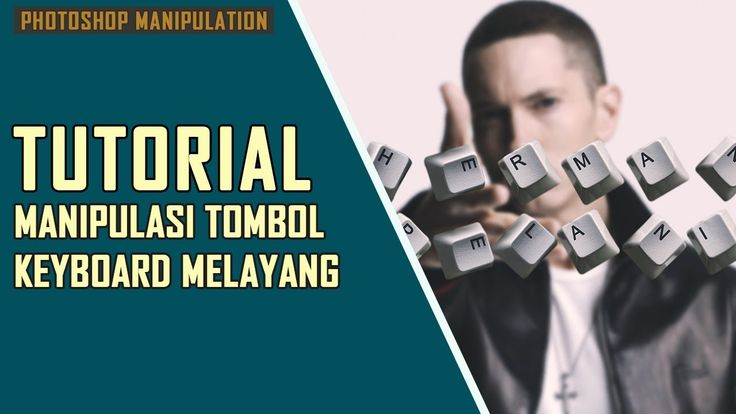 Tutorial Edit Foto Tombol Keyboard Melayang  [Tutorial Photoshop]