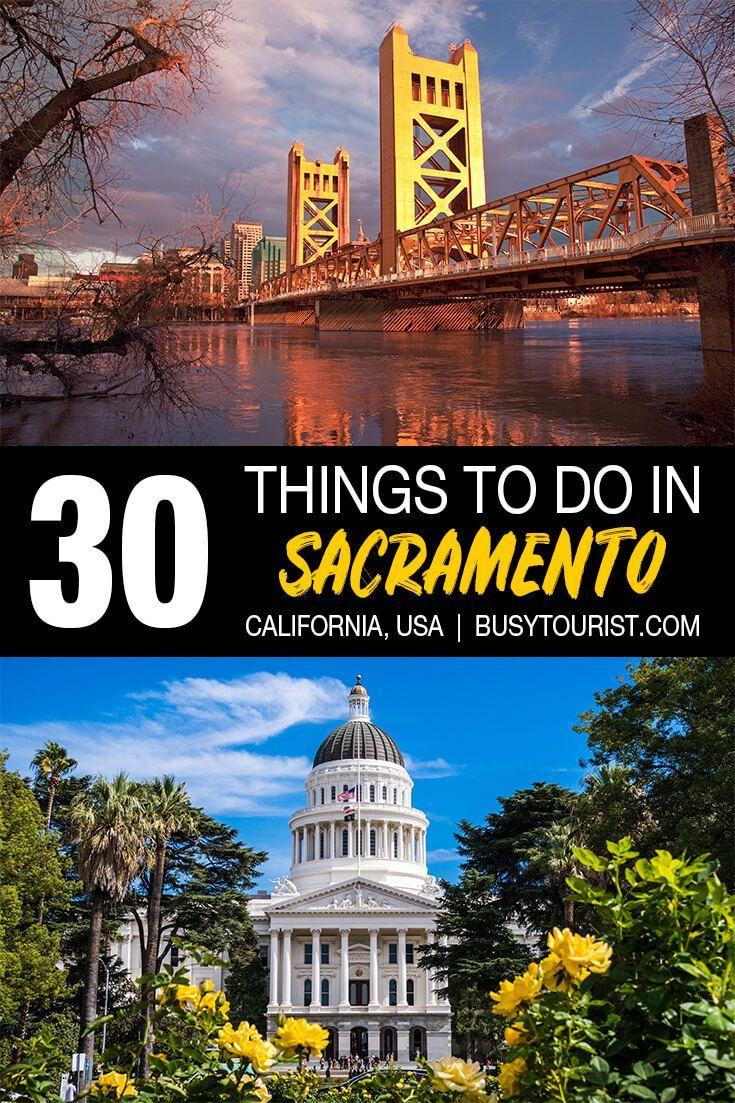 30 Best Fun Things To Do In Sacramento California California