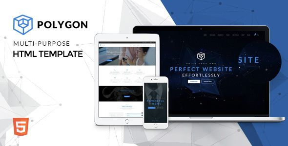 Polygon – Responsive Multipurpose HTML5 Website Template Polygon is multi-purpose HTML5 Template with clean fonts and delicacy design. There are 18+ homepages included in this HTML Website Template...