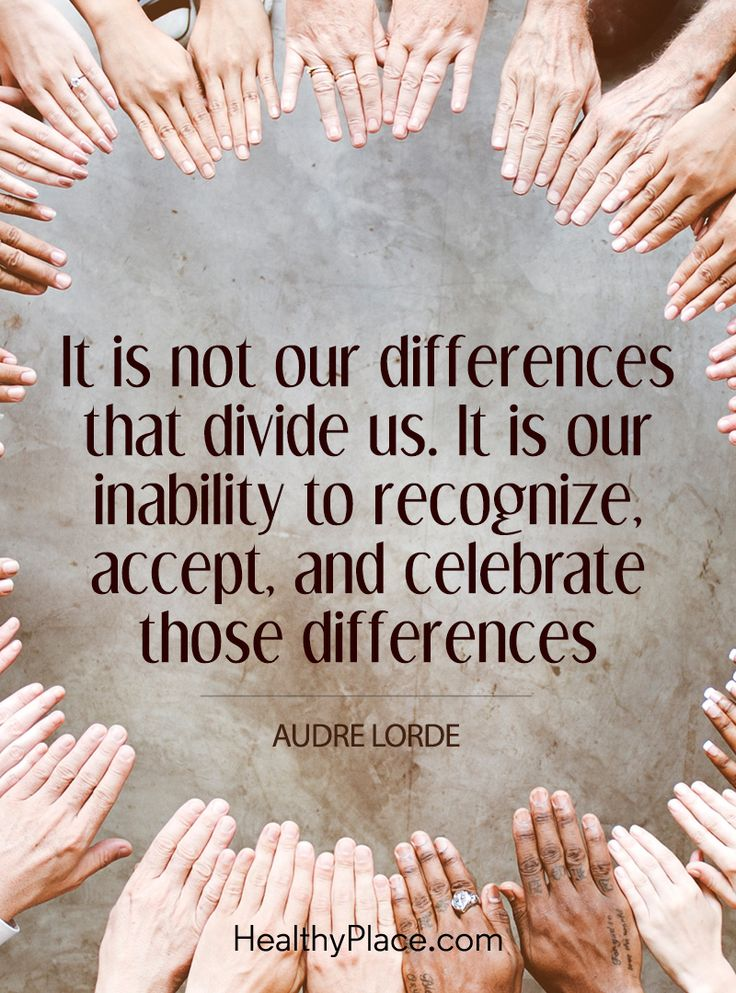 Quote on mental health stigma: It is not our differences that divide us. It is our inability to recognize accept, and celebrate those differences - Audre Lorde. www.HealthyPlace.com