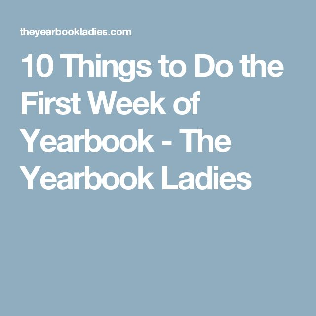 10 Things to Do the First Week of Yearbook - The Yearbook Ladies