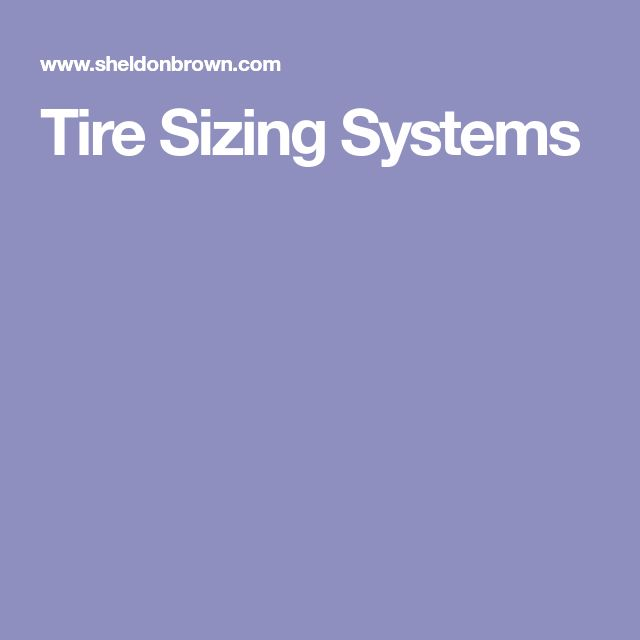 Tire Sizing Systems