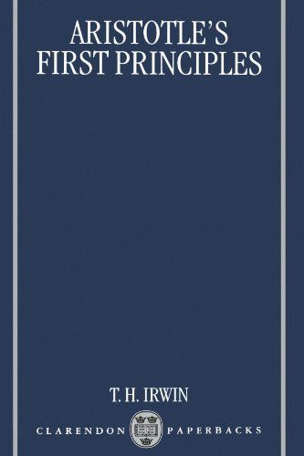 Aristotle's First Principles (Clarendon Paperbacks)