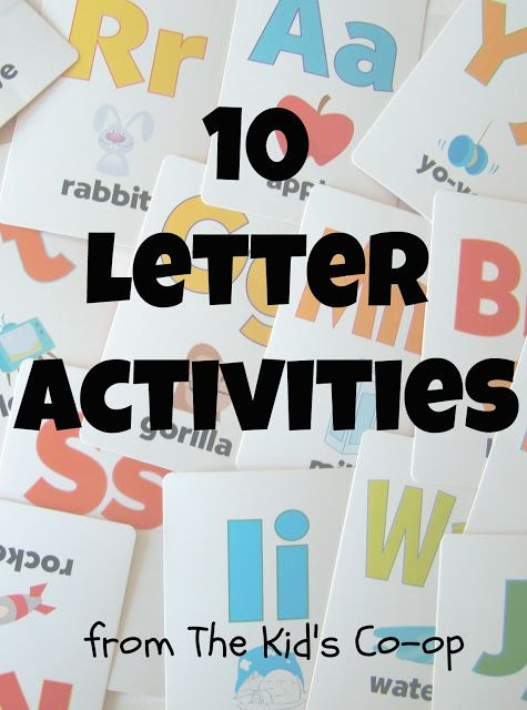 10 Letter Activities for Kids (from Reading Confetti)