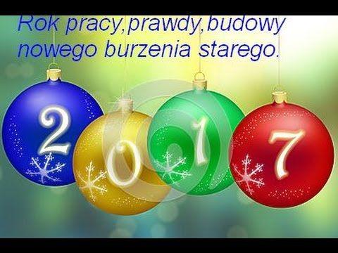PRZEPOWIEDNIE NA 2017-ROK PRAWDY PRACY BURZENIA STAREGO BUDOWY NOWEGO .