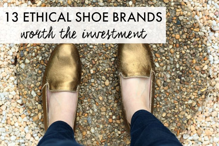 Style Wise | Ethical, Sustainable, Fair Trade: 13 Ethical Shoe Brands Worth the Investment