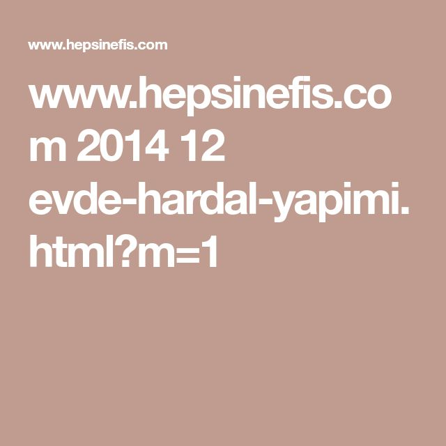 www.hepsinefis.com 2014 12 evde-hardal-yapimi.html?m=1