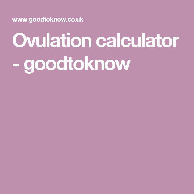 Ovulation calculator - goodtoknow