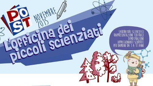Tutti gli eventi del POST del mese di novembre dedicati ai piccoli scienziati