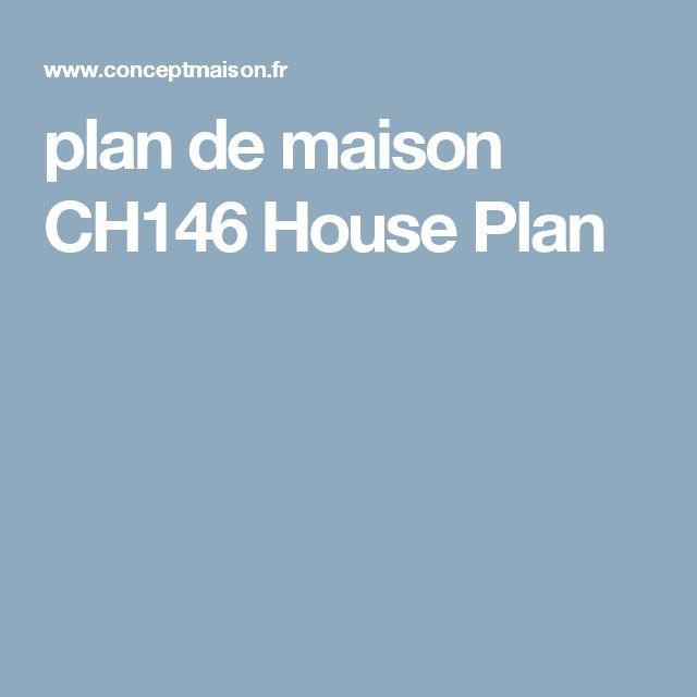 plan de maison CH146 House Plan