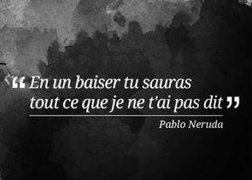 #PabloNeruda Parce que quand je l'embrasse... #love #amour                                                                                                                                                      Plus