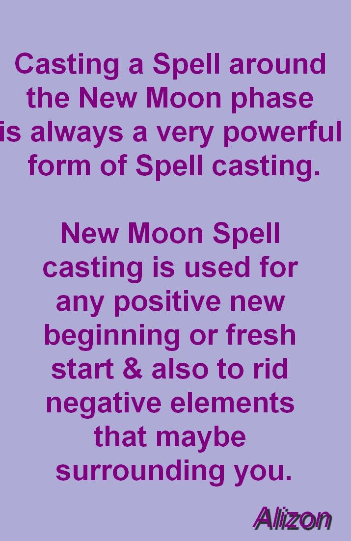 CLICK FOR SPELL CASTING http://www.alizons-psychic-secrets.com/new-moon-spell.html  How to make a New Moon Spell work is all down to how it is cast. Casting New Moon Spells is best left to the experts. Discover how New Moon Spells that work with the Law of Attraction can allow you to attract new opportunities for love, wealth, abundance and success. Wicca White Magic Spells cast on the New Moon cast by a real Witch can change your destiny.