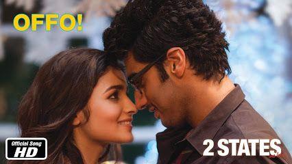 Offo Lyrics with translation in Hindi fonts from Bollywood movie 2 States #aliabhatt #arjunkapoor #2states